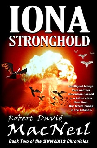 Iona Stronghold: Book Two of the Synaxis Chronicles (The Synaxis Chrronicles 2)