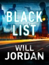 Black List by Will Jordan