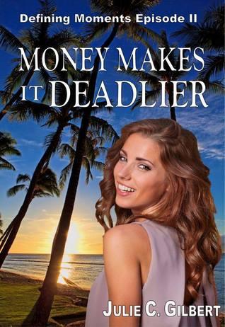 money-makes-it-deadlier