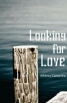 Looking For Love (The Romance Series, #2)