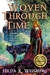 Woven Through Time by Hilda Weisburg