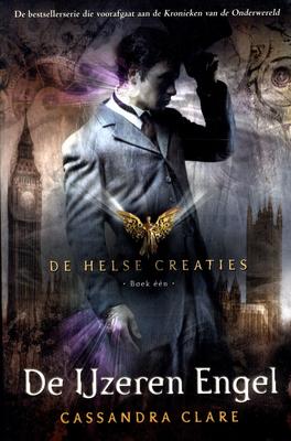 De IJzeren Engel (De Helse Creaties #1)