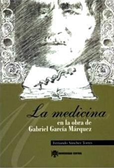 La medicina en la obra de Gabriel Garcí...
