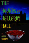 The Hounds of Hellerby Hall