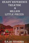 Ready Reference Treatise: A Million Little Pieces