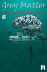 Grey Matter: A Science Fiction & Fantasy Digest (Vol. 2)