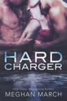 Hard Charger (Flash Bang, #2)
