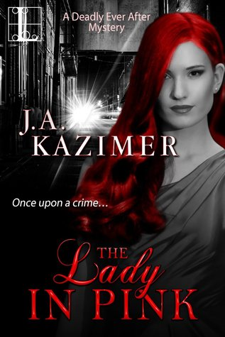 The Lady in Pink (Deadly Ever After, #2)