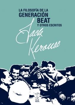 La filosofía de la Generación Beat