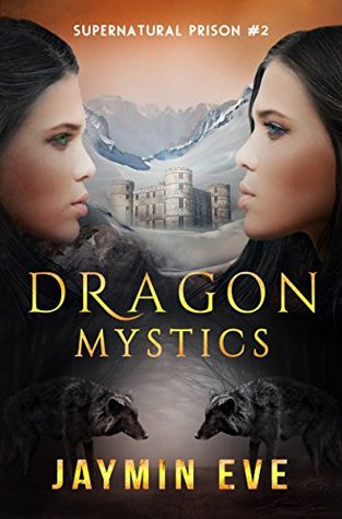 Dragon Mystics (Supernatural Prison #2)