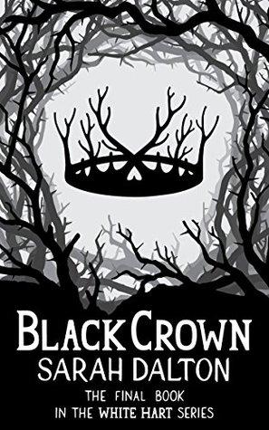 Black Crown (White Hart, #3)