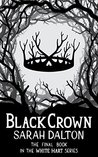Black Crown (White Hart, #3)