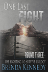 One Last Fight (Fighting to Survive #3)