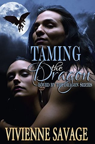 Ebook Taming the Dragon by Vivienne Savage DOC!