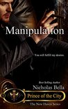 Manipulation  (Prince of the City #3)