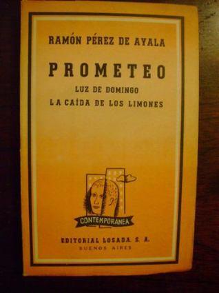 Prometeo, Luz de domingo, La caída de los limones