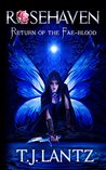 Return of the Fae-blood (Rosehaven: The Hidden City, #2)