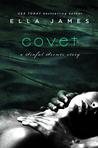 Covet (Sinful Secrets, #4)