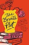 The Brontë Plot by Katherine Reay
