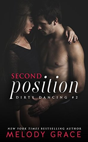 Second Position (Dirty Dancing, #2)