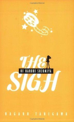 The Sigh of Haruhi Suzumiya (Haruhi Suzumiya, #2)