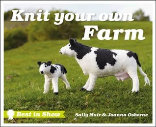 Knit your own farm by Sally Muir