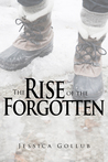 The Rise of the Forgotten (Hummingbird, #3)