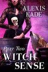 Witch Sense: Part Two
