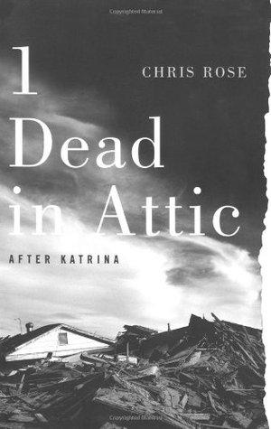 1 Dead in Attic by Chris Rose