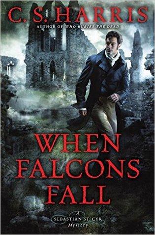 When Falcons Fall (Sebastian St. Cyr, #11)