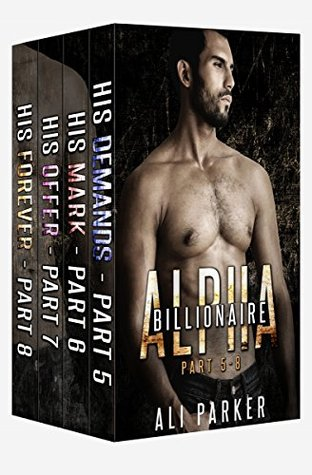 Billionaire Alpha Serial Box Set (Billionaire Alpha #5-8)