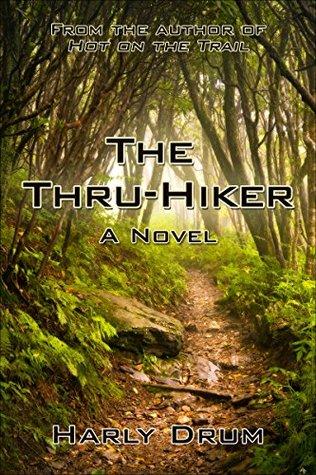The Thru-HIker: A Novel