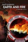 Earth and Fire: An Earth Girl Novella (Earth Girl #0.5)