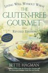 The Gluten-Free Gourmet: Living Well Without Wheat