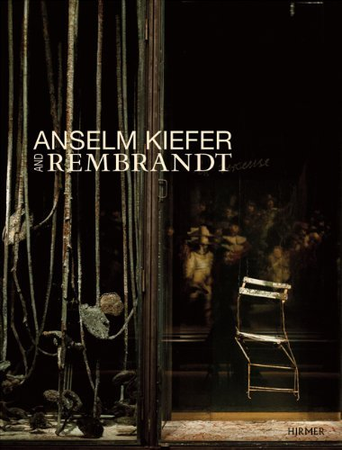 Anselm Kiefer and Rembrandt