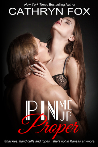 Pin Me Up Proper(Breaking the Rules 2)