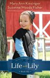 Life with Lily by Mary Ann Kinsinger