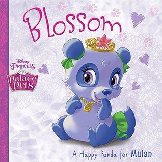 Palace Pets: Blossom, A Happy Panda for Mulan (Disney Storybook (eBook))