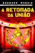 A Retomada da União (Anômalos, #3) by Bárbara Morais