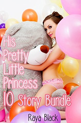 His Pretty Little Princess Bundle (10 Story Forbidden Age Play Taboo Romance)