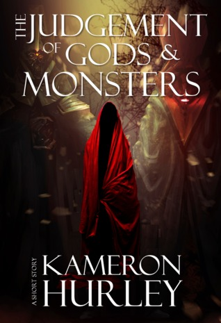The Judgement of Gods and Monsters