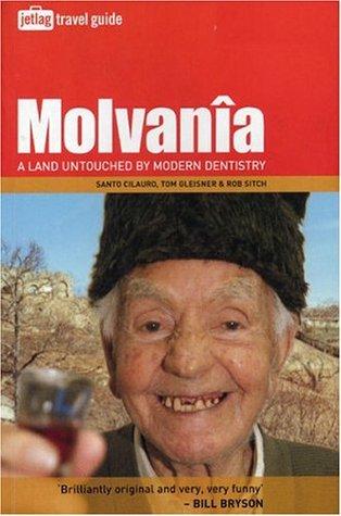 Molvanîa: A Land Untouched by Modern Dentistry