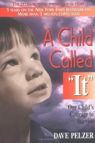 "A Child Called ""It""                  (Dave Pelzer #1)"