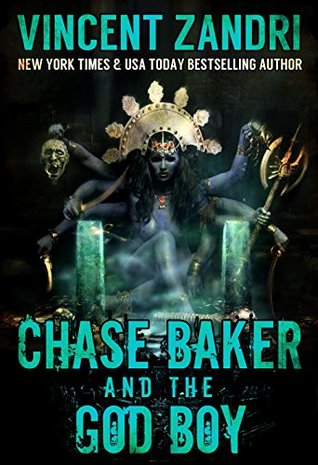 Chase Baker and the God Boy (Chase Baker #3)