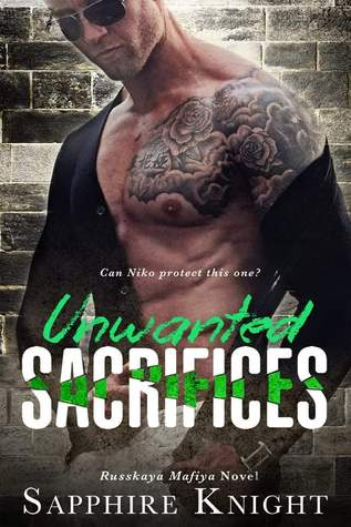 Unwanted Sacrifices(Russkaya Mafiya/Oath Keepers MC 6)