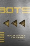 Backward Chaining (BOTS #5)