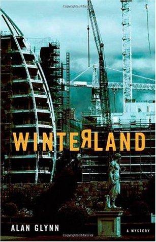 Winterland: a novel by Alan Glynn