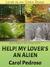 Help! My Lover's an Alien