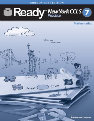 New York 2014 Grade 7 Common Core Practice Test Book for Math with Answer Key CCLS Ready New York