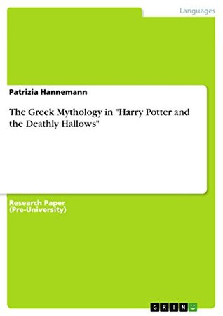 "The Greek Mythology in ""Harry Potter and the Deathly Hallows"""